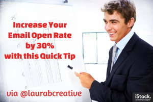 Increase Your Open Rate by 30% with this Quick Tip