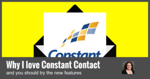 Why I Love Constant Contact