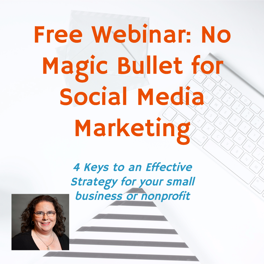 Webinar: No Magic Bullet for Social Media Marketing