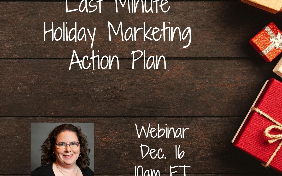Last Minute Holiday Marketing Webinar promotional image