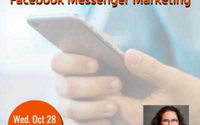 Webinar: Automate Your Marketing: Facebook Messenger Marketing