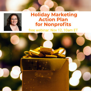 Webinar: Holiday Marketing Action Plan for Nonprofits @ online | McLean | Virginia | United States