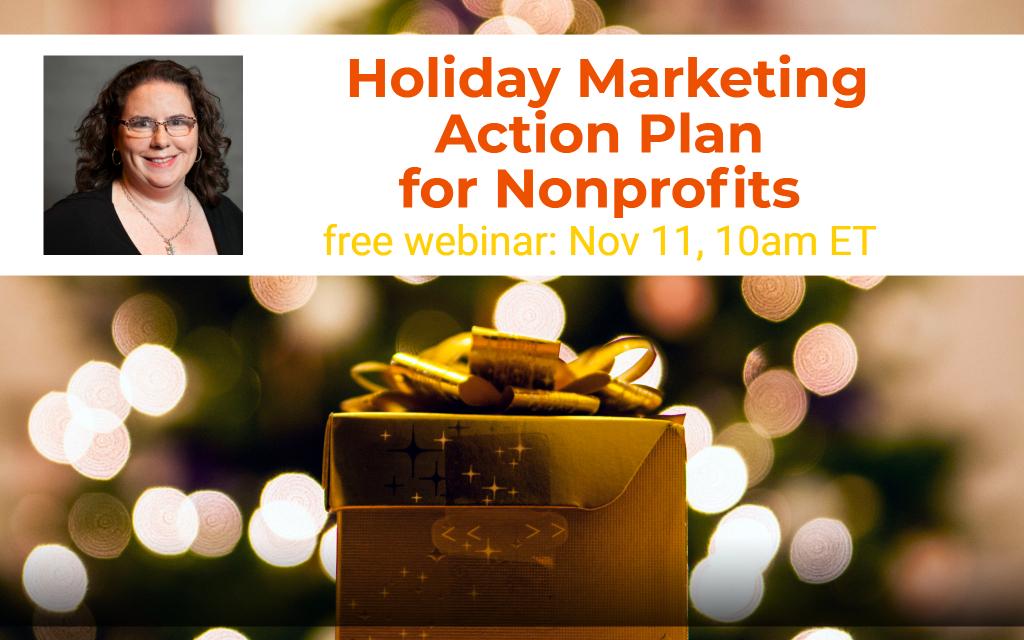 Holiday Marketing Action Plan for Nonprofits webinar